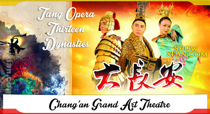 Xi'an Tang Opera Thirteen Dynasties